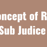 Concept of Res Sub Judice under Section 10 of CPC- 1908