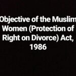 Objective of the Muslim Women (Protection of Right on Divorce) Act, 1986