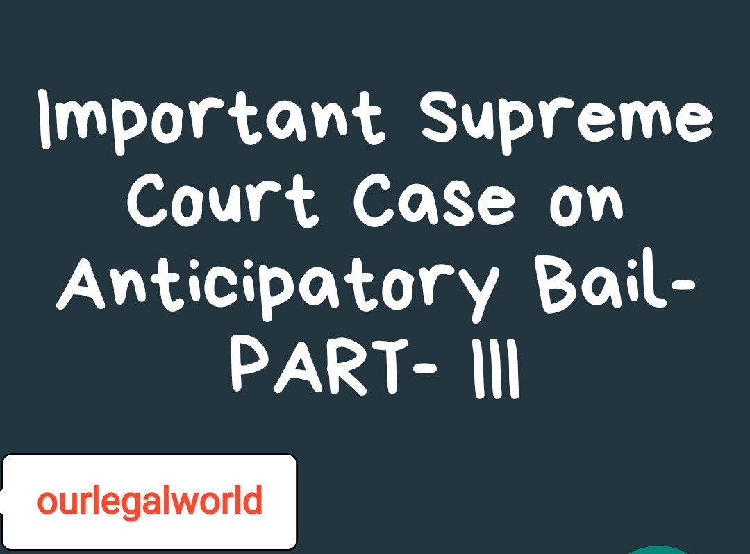 Case on Anticipatory Bail Section 438 CrPC