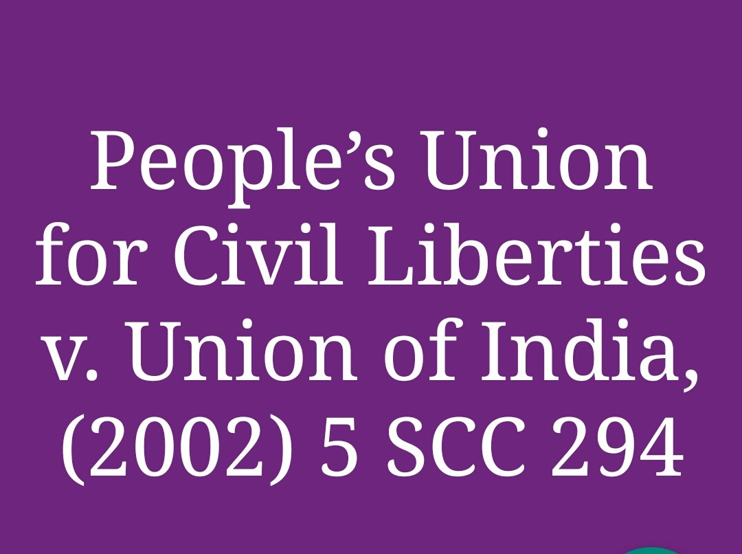 Case Study: PUCL V. Union of Indian