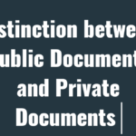 Distinction between Public and Private Document: Our Legal World
