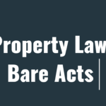 Property Law Bare Acts with Rules, Regulations & Amendments
