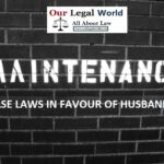 Important MAINTENANCE CASE LAWS IN FAVOUR OF HUSBAND