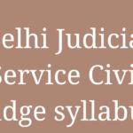 Syllabus: Delhi Judicial Service Civil Judge: Our Legal World