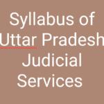 UPPCJ: Syllabus of Uttar Pradesh Judicial Services