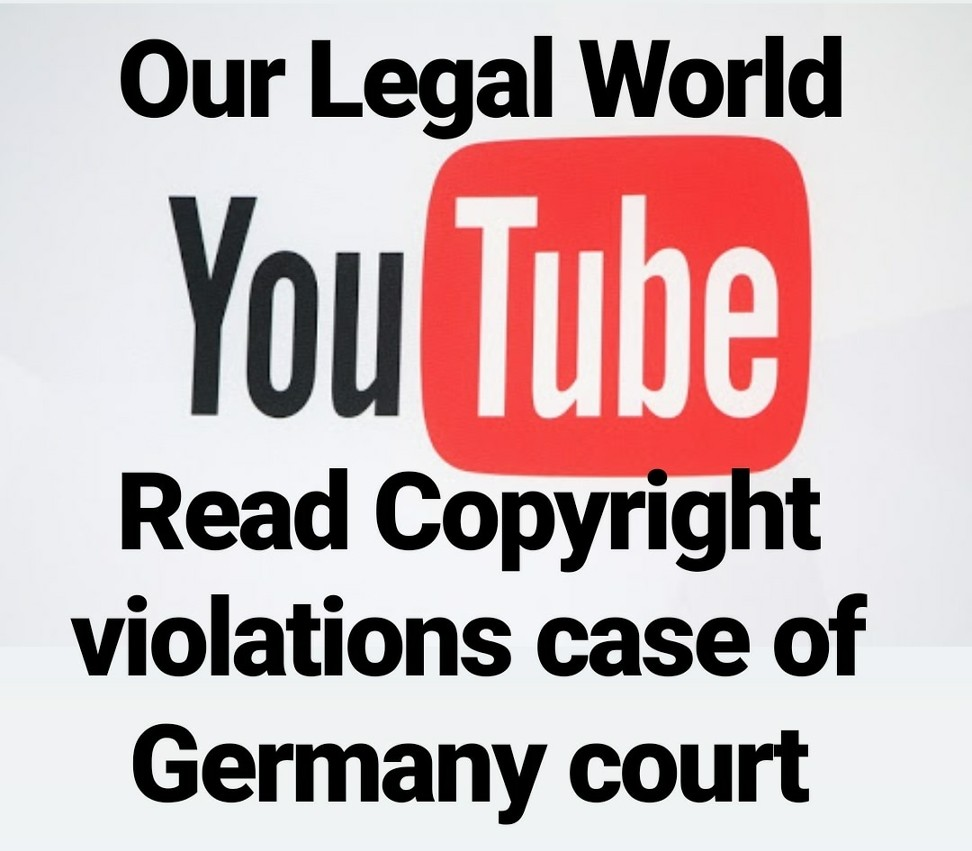 Germany high court postpones YouTube Copyright case for EU interpretation