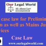 IPC case law for Preliminary exam as well as Mains Judicial Services