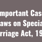 Important Case Laws on Special Marriage Act, 1954