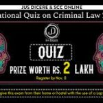 Jus Dicere & SCC Online National Quiz on Criminal Law 2.0 [Prizes Worth Rs. 3.5 Lakh]: Register by Nov 08