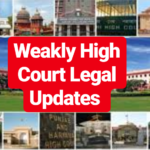 High Courts Weekly Legal Update (12 November to 16 November)
