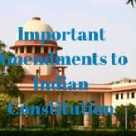 Important Amendments to Indian Constitution to (103rd)