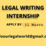 Internship: Our Legal World Legal Writing Internship Programme: Apply by 31th March 2019