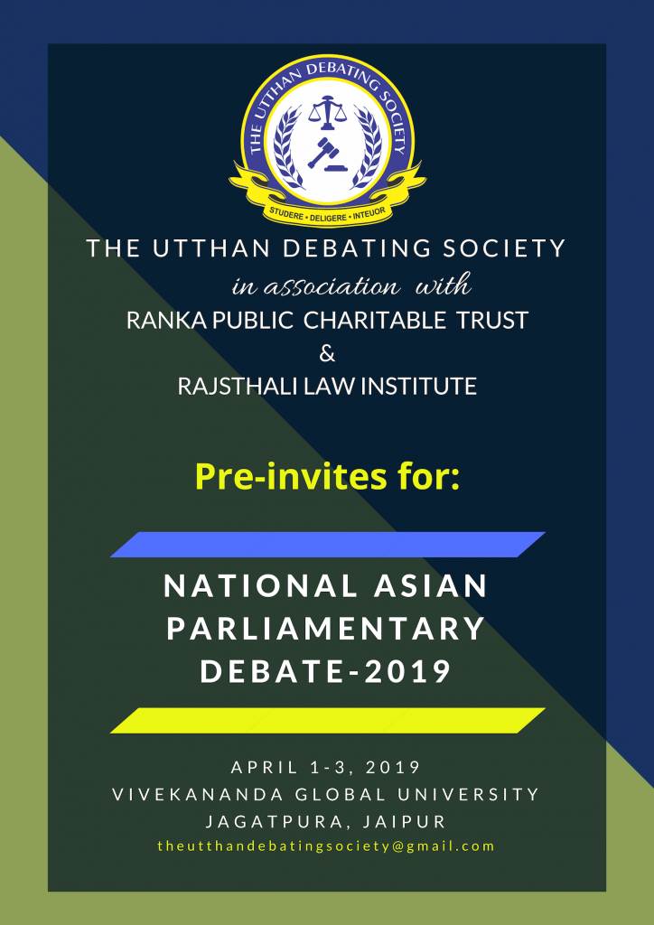 Vivekananda Global University's Asian Parliamentary Debate [April 1-3, Jaipur]: Utthan Debating 2019