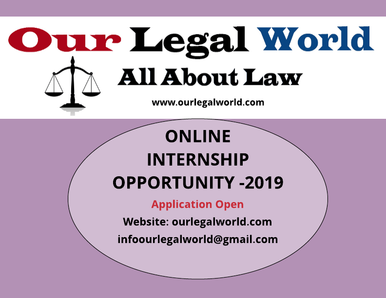 Online Internship opportunity for law students with our Legal World