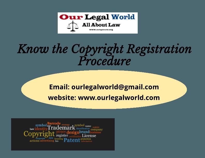 Copyright Registration Procedure Our Legal World