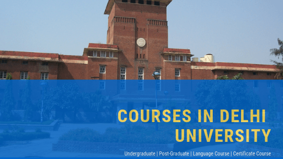 COURSES IN DELHI UNIVERSITY