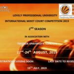 International Moot Court Competition 2019- 2nd Season organized by Lovely Professional University to be held from 22nd – 24th August, 2019