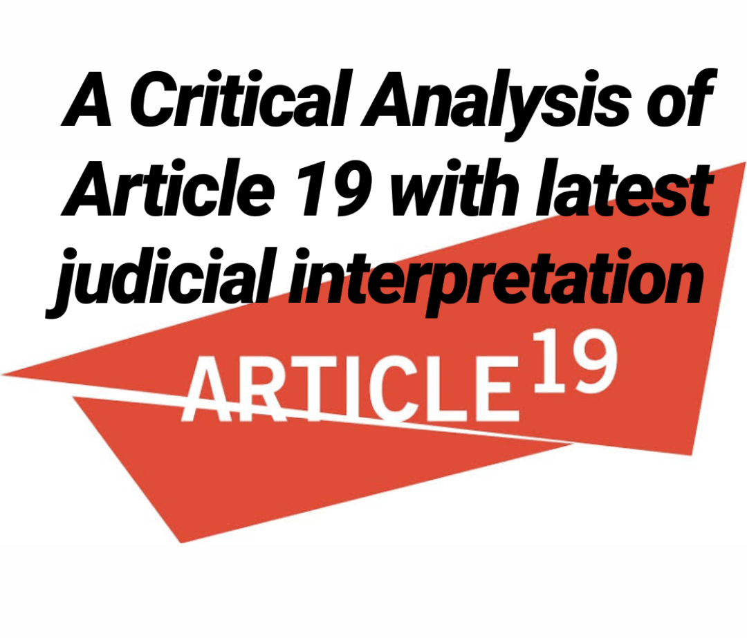 Landmark judgments of Article 19 of the Constitution
