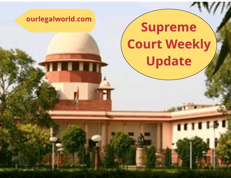 Supreme Court weekly judgment decision