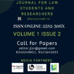 CfP: Journal for Law Students and Researchers [ISSN (O): 2582-306X]: Submit by Feb 15