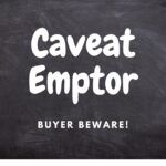"Slow death of the latin phrases ""let the buyer beware"" - caveat emptor"