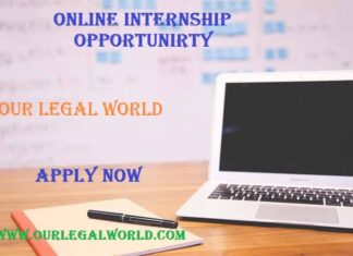 Online Internship opportunity @ Our Legal World : Apply Now