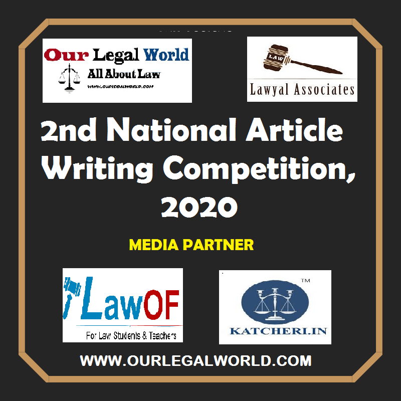 Law School National Article Competition Lawyal Associates & Our Legal World 2020