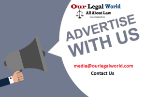 Advertise- Our Legal World, Law Portal, Website, Lawyers, Law College Admission, Law Books, Law Courses etc.