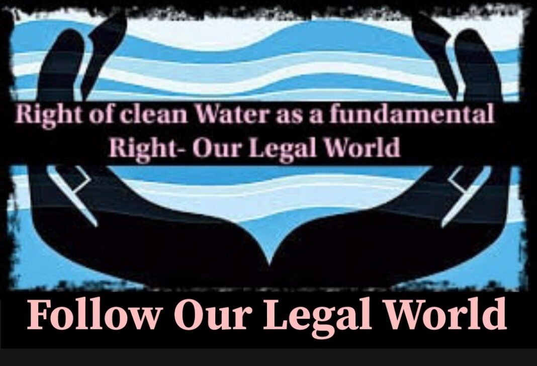 Right to Clean Water as a Fundamental Right law columns