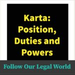 Karta: Position, Duties and Powers:- Our Legal World