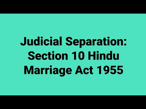 Section 10 Judicial Separation under Hindu Marriage Act, 1955- Our Legal World