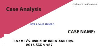 case study Laxmi vs. Union of India and Ors. ( Acid Attack)- Our Legal World