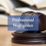Medical and professional negligence : Law of Torts- Our Legal World