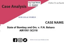 State of Bombay and Ors. v. F.N. Balsara:- Case Analysis Article 19(1)(g)