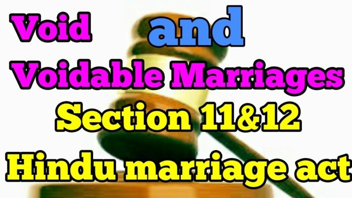 Void and Voidable Marriage under Hindu Marriage Act, 1955 section 11 and 12