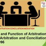 Arbitration and Conciliation Act, 1996 : Power and Function of Arbitration