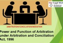 Power and Function of Arbitration under Arbitration and Conciliation Act, 1996