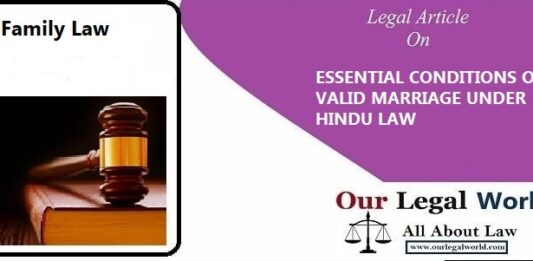 ESSENTIAL CONDITIONS OF VALID MARRIAGE UNDER HINDU LAW