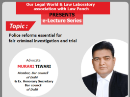 e- Lecture Series : Our Legal World & Law Laboratory association with Law Panch