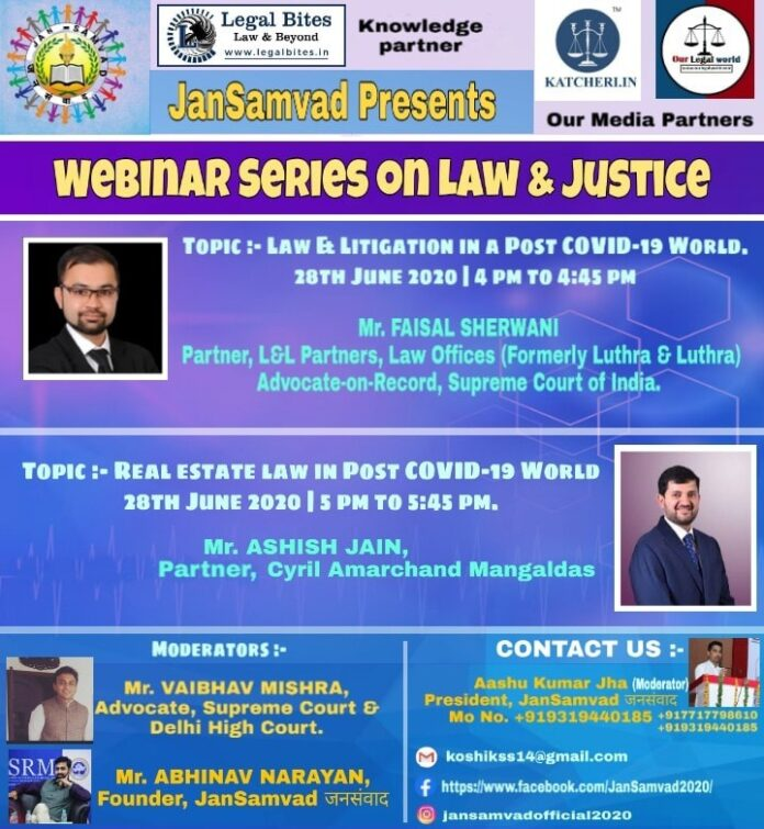 Webinar Session on Law & Litigation on a Post COVID-19 World by JanSamvad our legal world