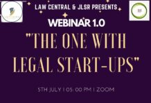 """Webinar 1.0 by Law Central on """"The One With Legal Start-ups"""" in Collaboration with JLSR"""