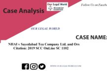 NHAI v Sayedabad Tea Company Ltd. and Ors. - Case Analysis 2019 SCC OnLine SC 1102