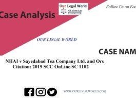 NHAI v Sayedabad Tea Company Ltd. and Ors. - Case Analysis 2019 SCC OnLine SC 1102