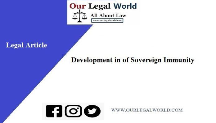 Development in of Sovereign Immunity