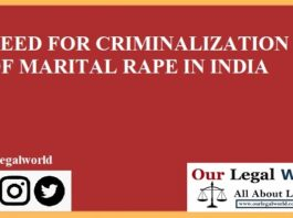 NEED FOR CRIMINALIZATION OF MARITAL RAPE IN INDIA