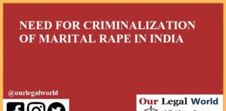 NEED FOR CRIMINALIZATION OF MARITAL RAPE IN INDIA