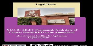 """AILET: NLU-D Postponed, fresh date of """"Centre- Based to be Announced"""