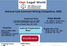 National Case Comment Writing Competition 2020 by Our Legal World