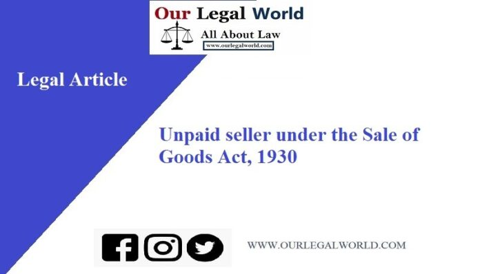 Unpaid seller under the Sale of Goods Act 1930 law notes, Judiciary