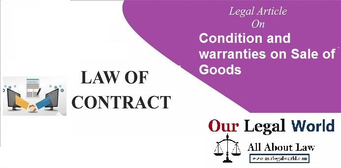 Condition and warranties on sale of goods, Sale of Goods Act 1930